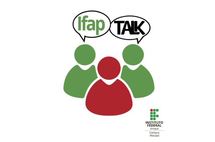 Ifap Talk inicia na próxima segunda-feira, 25/3